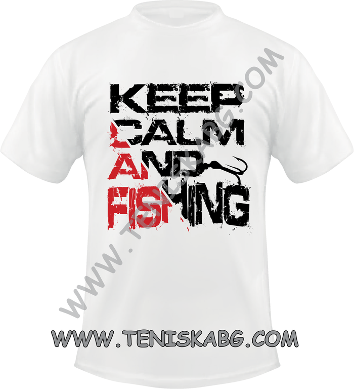 Тениска - Keep calm and fishing